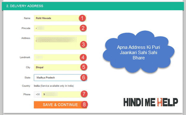 Apna address ki puri detail bhare