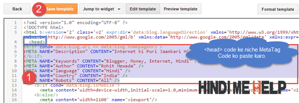 <head> code ke niche meta tag code ko paste kare fir Save Template ki button par click kare