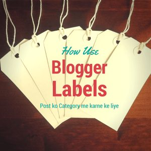 labels ko blog me kaise use karte hai