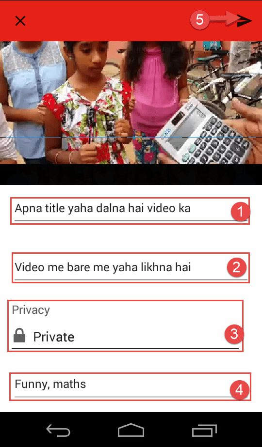 Video ki detail daalo fir next ki button par click karo