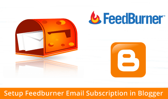 Setup-Feedburner-Email-Subscription-in-Blogger in hindi