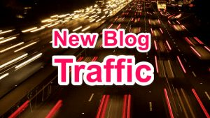 Apne Naye Blog me Traffic Kaise Badaye