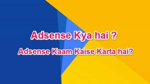 AdSense Kaam Kaise Karta Hai Full Guide in Hindi