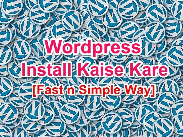 Wordpress Blog Kaise Banaye 5 Minute me Simple n Fast Way hindi me help