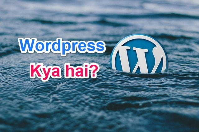 What is WordPress in Hindi, WordPress kya hai