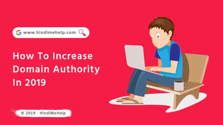 How To Increase Domain Authority In [2019] - Hindi Me Help