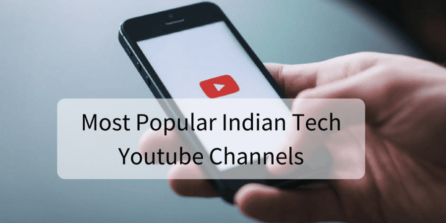 Top 10 Tech Youtubers in India 2019 - YouTube