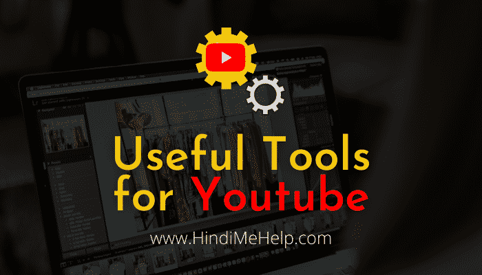 useful tools list for youtube